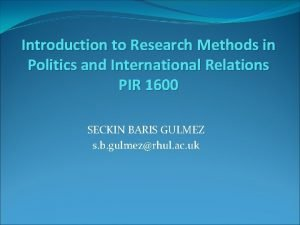 Introduction to Research Methods in Politics and International