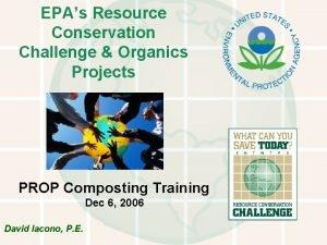 EPAs Resource Conservation Challenge Organics Projects PROP Composting