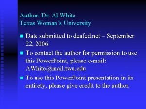 Author Dr Al White Texas Womans University Date