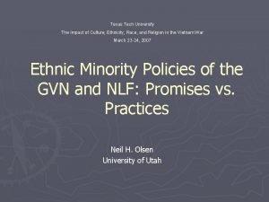 Texas Tech University The Impact of Culture Ethnicity
