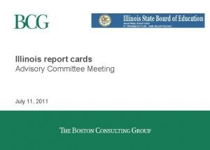 Illinois report cards Advisory Committee Meeting July 11