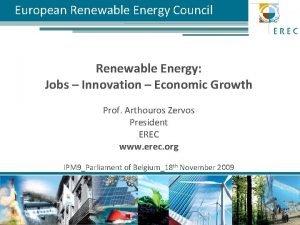 European Renewable Energy Council Renewable Energy Jobs Innovation