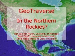 Geo Traverse In the Northern Rockies Ben van