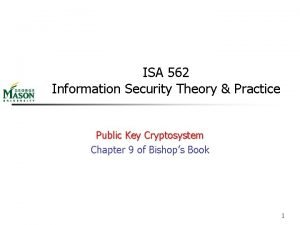 ISA 562 Information Security Theory Practice Public Key
