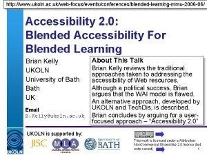 http www ukoln ac ukwebfocuseventsconferencesblendedlearningmmu2006 06 Accessibility 2