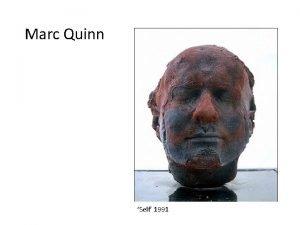 Marc Quinn Self 1991 Self 1991 2006 Kate