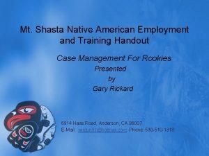 Mt Shasta Native American Employment and Training Handout