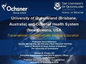 University of Queensland Brisbane Australia and Ochsner Health