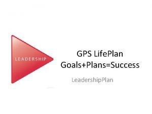 GPS Life Plan GoalsPlansSuccess Leadership Plan Got Questions