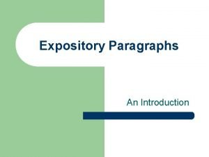 Expository Paragraphs An Introduction Terms to Know Terms