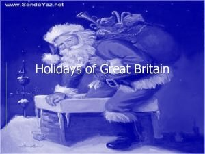 Holidays of Great Britain Christmas Day Christmas is