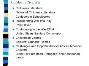 Childrens Civil War n n n Childrens Literature