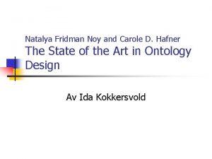 Natalya Fridman Noy and Carole D Hafner The