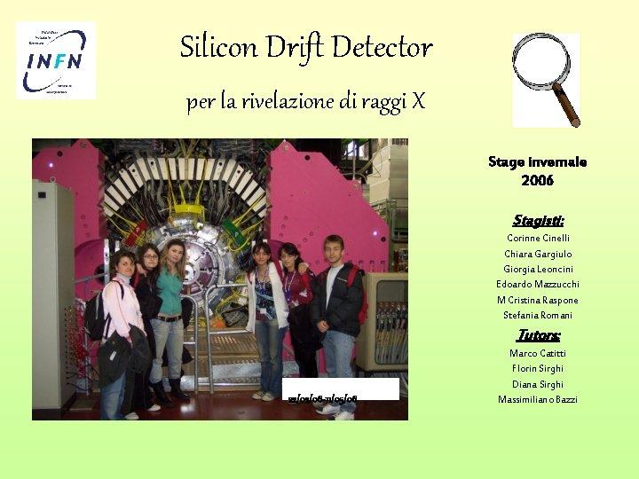 Silicon Drift Detector per la rivelazione di raggi
