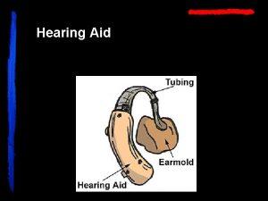 Hearing Aid Deaf Aid Heh A hash mark