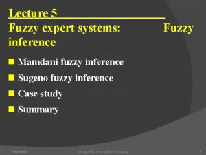 Lecture 5 Fuzzy expert systems inference Fuzzy n