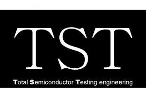 TST Total Semiconductor Testing engineering HITACHI SAT ADDRESS
