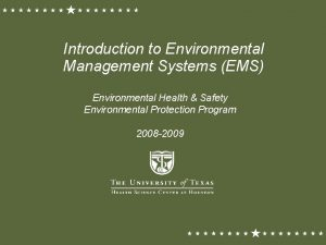 Introduction to Environmental Management Systems EMS Environmental Health