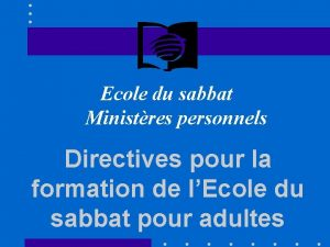 Ecole du sabbat Ministres personnels Directives pour la