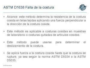 ASTM D 1638 Falla de la costura Alcance