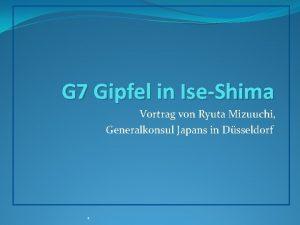 G 7 Gipfel in IseShima Vortrag von Ryuta