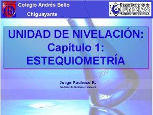 Colegio Andrs Bello Chiguayante UNIDAD DE NIVELACIN Captulo