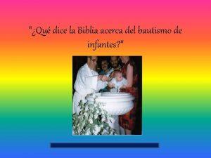 Qu dice la Biblia acerca del bautismo de