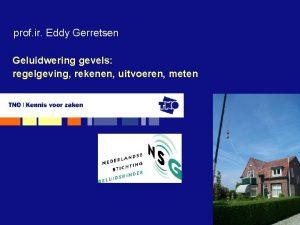 prof ir Eddy Gerretsen Geluidwering gevels regelgeving rekenen