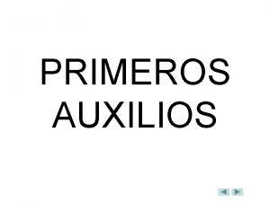 PRIMEROS AUXILIOS GUIN 1 Fuentes de informacin 2