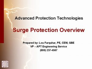 Advanced Protection Technologies Surge Protection Overview Prepared by