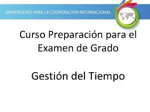 Curso Preparacin para el Examen de Grado Gestin