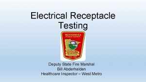 Electrical Receptacle Testing Deputy State Fire Marshal Bill