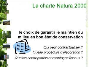 La charte Natura 2000 le choix de garantir