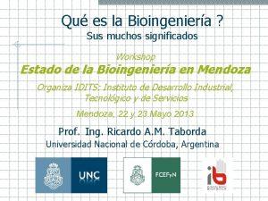 Qu es la Bioingeniera Sus muchos significados Workshop