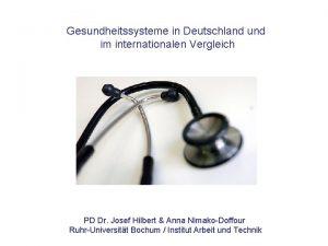 Gesundheitssysteme in Deutschland und im internationalen Vergleich PD