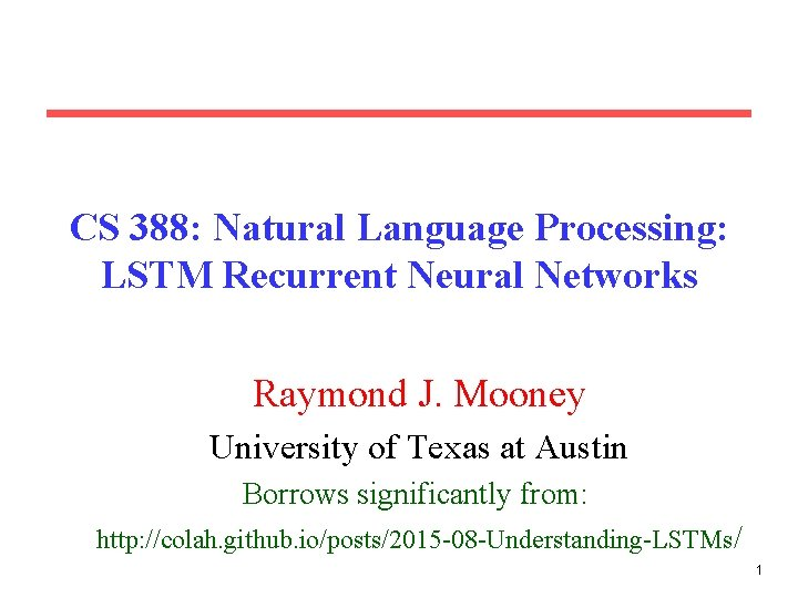 CS 388 Natural Language Processing LSTM Recurrent Neural