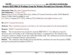 July 2010 doc IEEE 802 15 10 0558