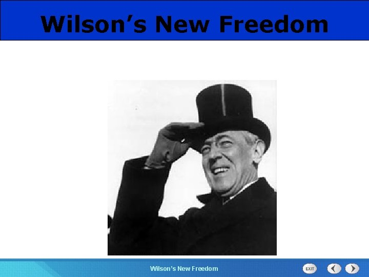 Wilsons New Freedom 525 Section Chapter Section 1