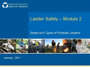 Ladder Safety Module 2 Styles and Types of