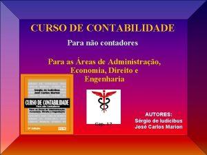 CURSO DE CONTABILIDADE Para no contadores Para as