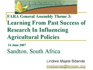 FARA General Assembly Theme 3 Learning From Past