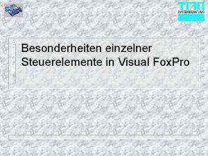 Besonderheiten einzelner Steuerelemente in Visual Fox Pro Timer