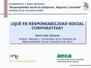 CONFERENCIA Y MESA REDONDA Responsabilidad Social de la
