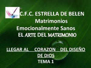 C F C ESTRELLA DE BELEN Matrimonios Emocionalmente