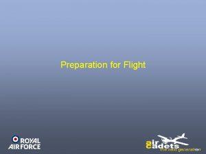Preparation for Flight Recap Aircraft Maintenance Ground Handling