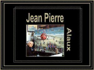 Pintor francs Jean Pierre Alaux nasceu em novembro