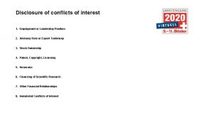 Disclosure of conflicts of interest 1 Employment or