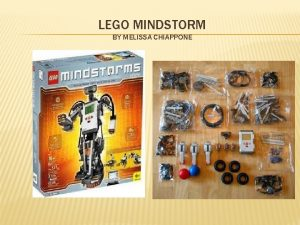 LEGO MINDSTORM BY MELISSA CHIAPPONE WHAT IS LEGO