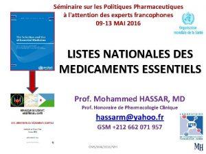 Sminaire sur les Politiques Pharmaceutiques lattention des experts