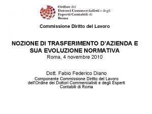 Commissione Diritto del Lavoro NOZIONE DI TRASFERIMENTO DAZIENDA